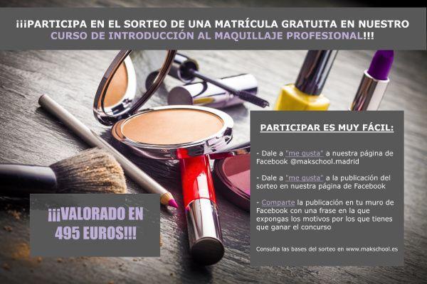 71101453e Sorteo de matrícula en el Curso de Introducción al Maquillaje - Mak School